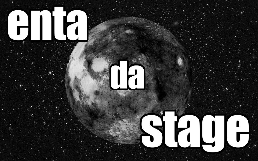 Image of a black moon with text Enta Da Stage by whatwentrightwith.com