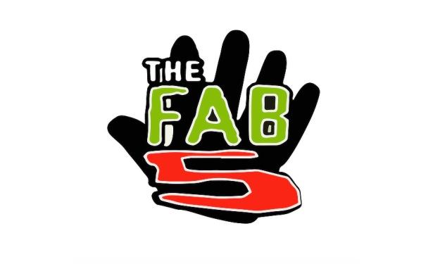 Fab 5 aka The Fabulous Five