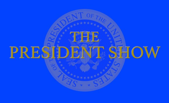 The President Show