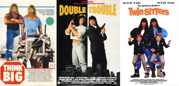 Posters of Think Big, Double Trouble, and Twin Sitters starring the Barbarian Brothers
