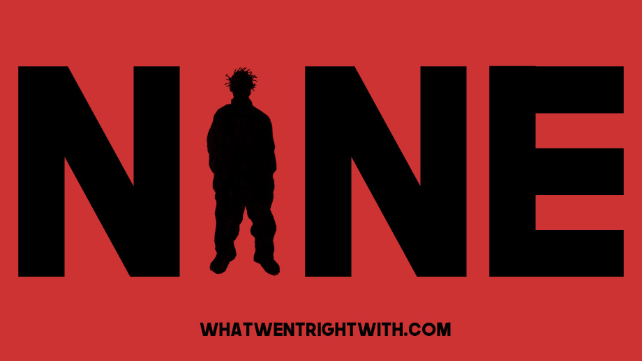What Went Right With... Nine aka Derrick Keyes?