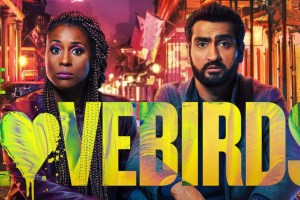A review of The Lovebirds (2020) on Netflix