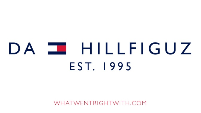 Da Hillfiguz logo by What Went Wrong Or Right With made to look like Tommy Hilfiger logo