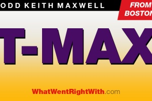 What Went Right With... the rapper Todd Keith Maxwell aka T-Max
