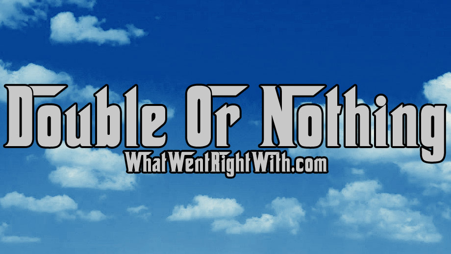 What Went Right With… Double Or Nothing by D Double E?