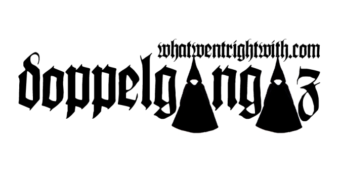 A logo for The Doppelgangaz created by What Went Wrong Or Right With...?