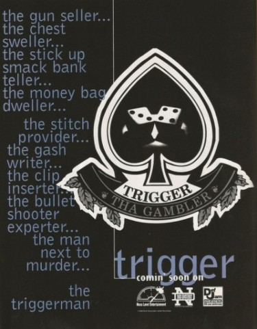 Ad for Trigger Tha Gambler's debut album on Def Jam records