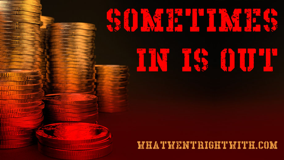 """Gold coins with the text """"Sometimes In Is Out"""""""